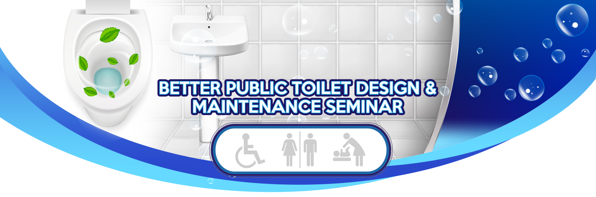 , Better Public Toilet Design & Maintenance Seminar